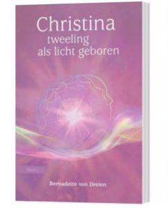 Boek Christina – Deel 1 – Tweeling als licht geboren